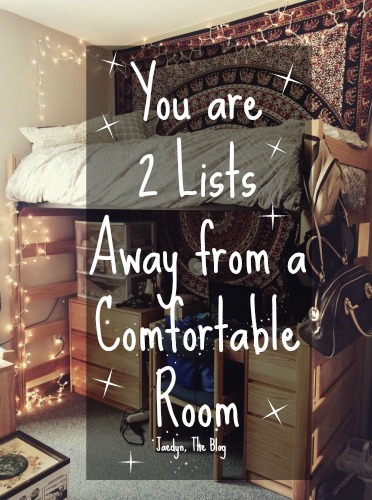 You are 2 Lists Away from a Comfortable Room