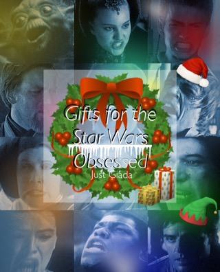 15 Gifts for the Star WarsObsessed